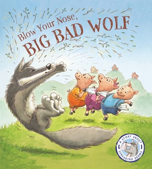 Fairytales Gone Wrong: Blow Your Nose, Big Bad Wolf
