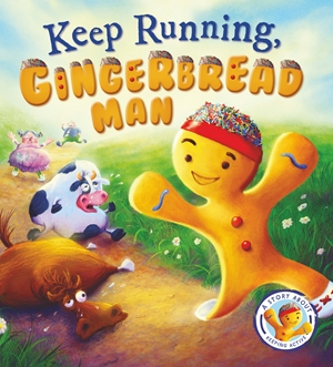 Fairytales Gone Wrong: Keep Running. Gingerbread Man