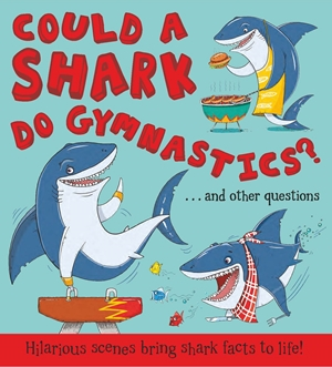 Could a Shark Do Gymnastics?