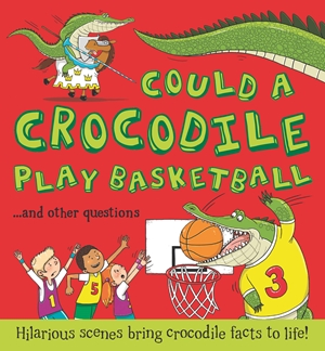 What if...Could a Crocodile Play Basketball?