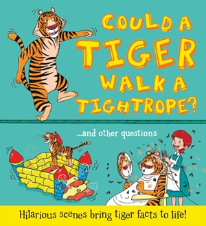 What if: Could a Tiger Walk a Tightrope?