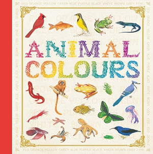 Animal First Concepts: Animal Colours