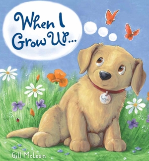 Storytime: When I Grow Up . . .