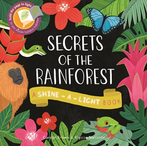 Shine a Light: Secrets of the Rainforest