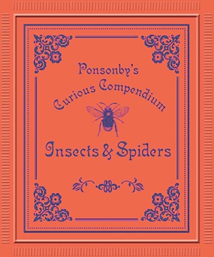 Ponsonby's: Insects & Spiders