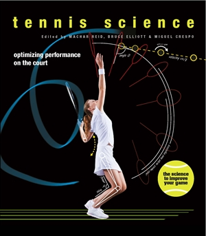 Tennis Science Optimizing performance on the court