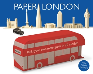 Paper London Build your own metropolis in 20 models