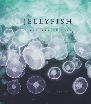 Jellyfish A Natural History