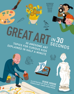 Great Art in 30 Seconds