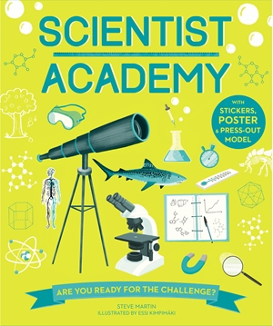 Scientist Academy Are you ready for the challenge?