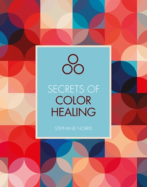 Secrets of Color Healing