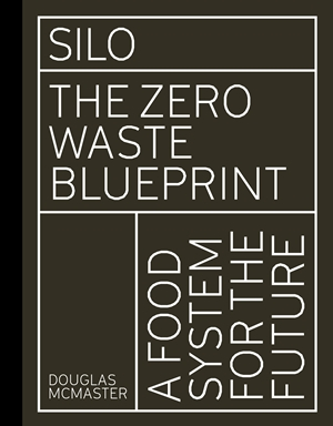 Silo The Zero Waste Blueprint