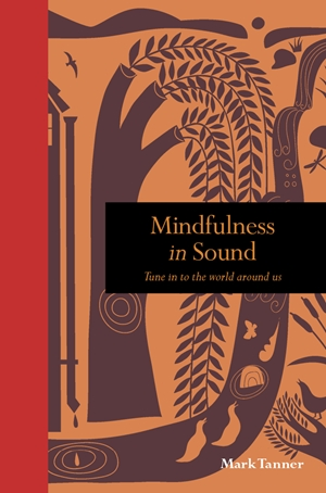 Mindfulness in Sound
