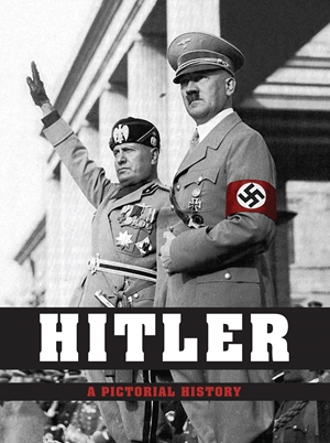 Hitler: A Pictorial Biography