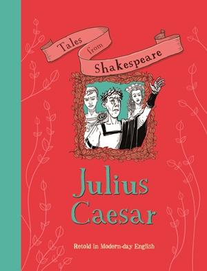 Tales from Shakespeare: Julius Caesar