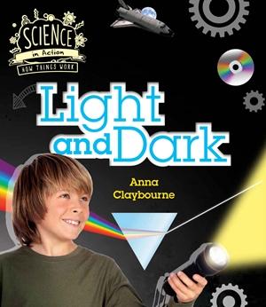 How Things Work: Light and Dark