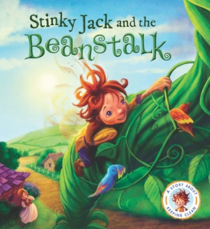 Fairytales Gone Wrong: Stinky Jack and the Beanstalk