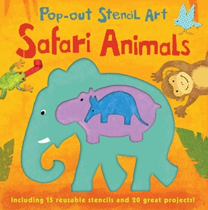 Pop-out Stencil Art: Safari Animals