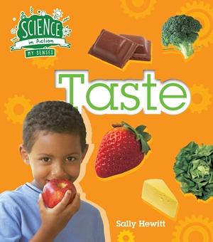 The Senses: Taste