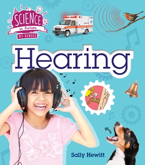 The Senses: Hearing