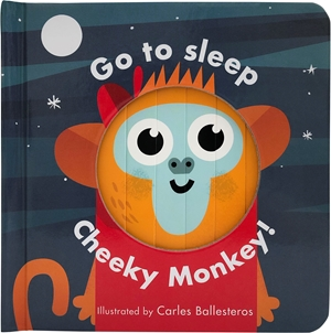 Go to Sleep Cheeky Monkey