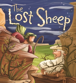 My First Bible Stories (Stories Jesus Told): The Lost Sheep