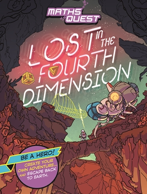 Maths Quest: Lost in the Fourth Dimension