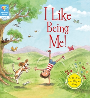 Reading Gems: I Like Being Me! (Level 3)