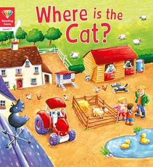 Reading Gems: Where is the Cat? (Level 1)
