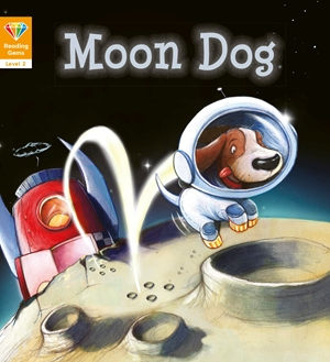 Reading Gems: Moon Dog (Level 2)