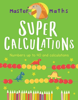 Master Maths Book 2: Super Calculations