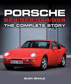Porsche 924/928/944/968 The Complete Story