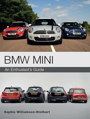 BMW MINI An Enthusiast's Guide