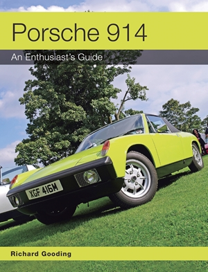 Porsche 914 An Enthusiast's Guide