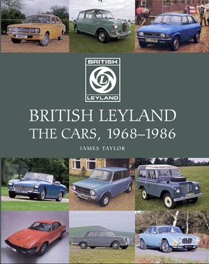 British Leyland The Cars, 1968-1986