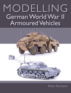 Modelling German World War II Armoured Vehicles