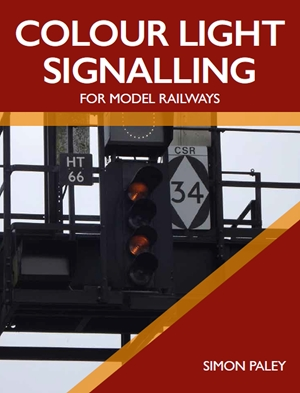 Colour Light Signalling for Model Railways