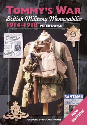 Tommy's War British Military Memorabilia 1914-1918 New Edition