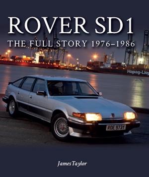 Rover SDI The Full Story 1976-1986