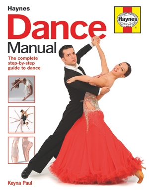 Dance Manual The complete step-by-step guide to dance