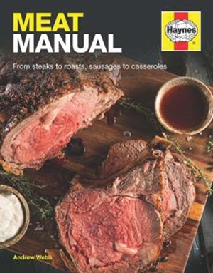 Meat Manual From steaks to roasts, sausages to casseroles