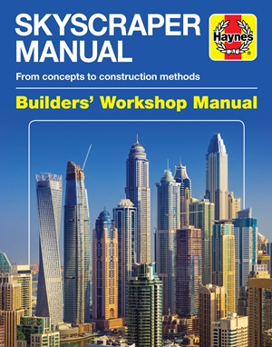 Skyscraper Manual From concepts to construction methods