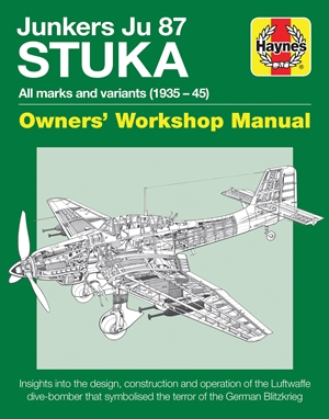 Junkers JU 87 Stuka Owners' Workshop Manual