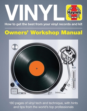 Vinyl Manual How to get the best from your vinyl records and kit