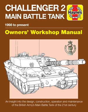 Challenger 2 Main Battle Tank Owners' Workshop Manual