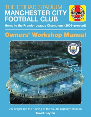 The Official Manchester City Stadium Manual