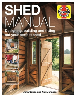 Shed Manual Designing, building and fitting out your prefect shed