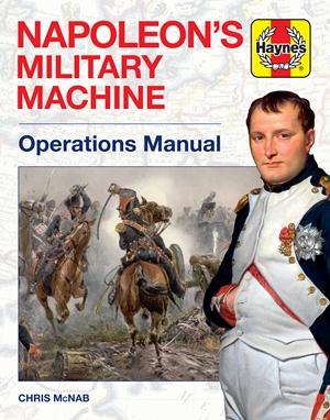 Napoleon's Military Machine Operations Manual