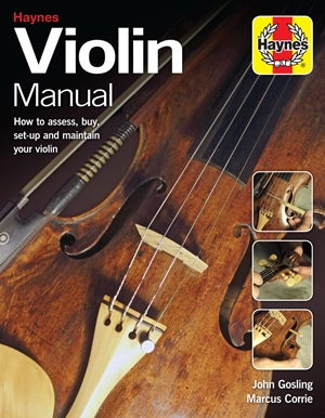 Violin Manual How to assess, buy, set-up and maintain your violin