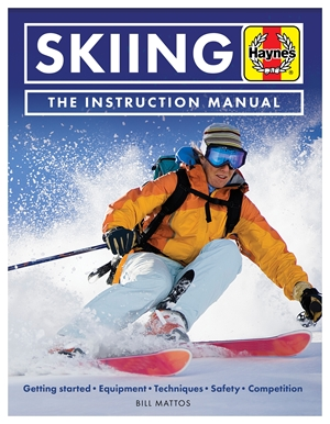 Skiing Manual Getting started: Equipment, techniques, safety, competition